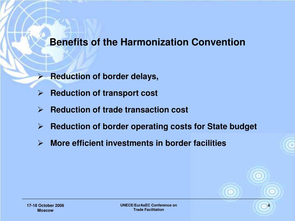 Benefits of the Harmonization Convention