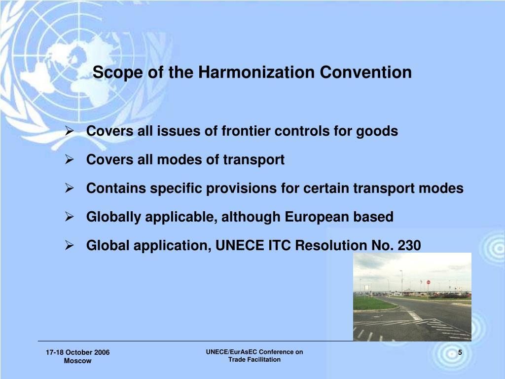 Scope of the Harmonization Convention