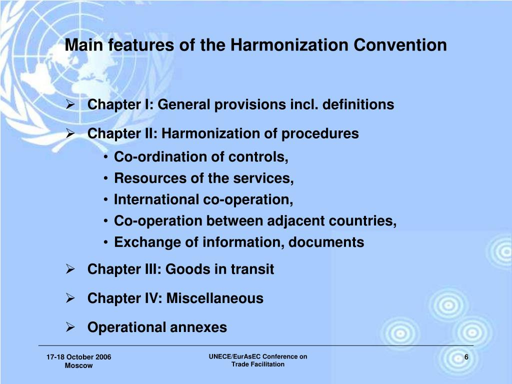 Main features of the Harmonization Convention