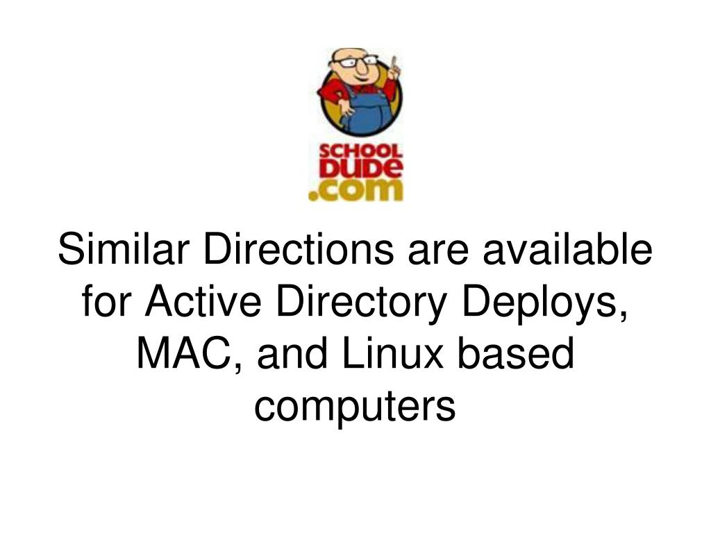 Similar Directions are available for Active Directory Deploys, MAC, and Linux based computers