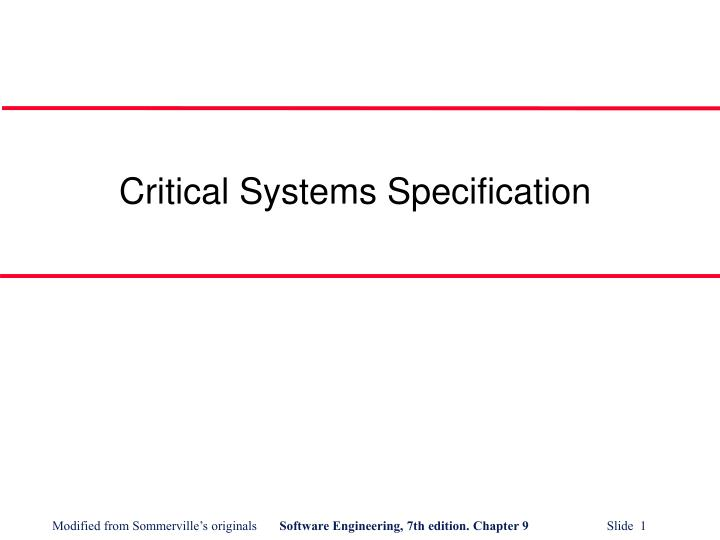 Critical systems specification l.jpg