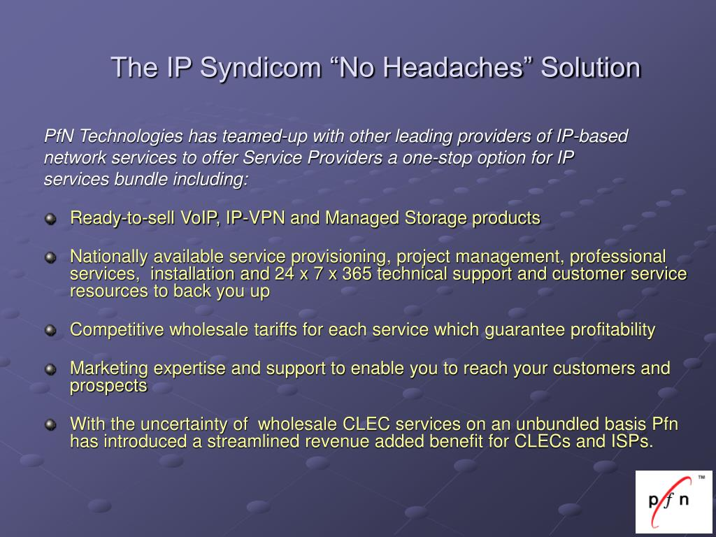 "The IP Syndicom ""No Headaches"" Solution"