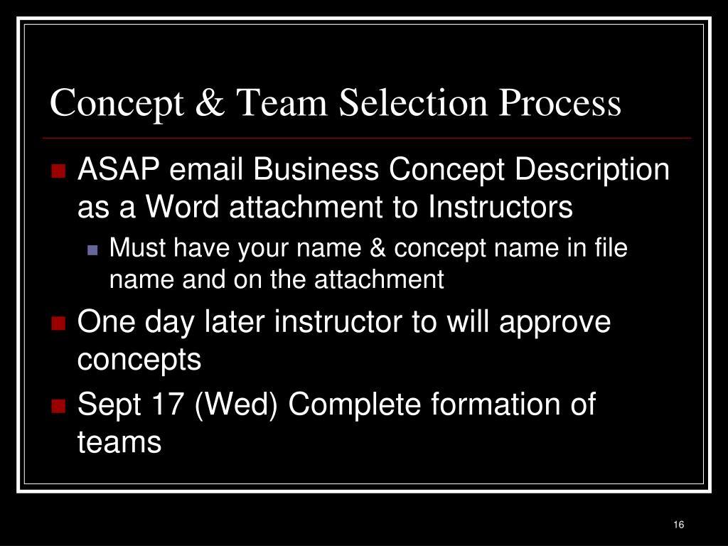 Concept & Team Selection Process