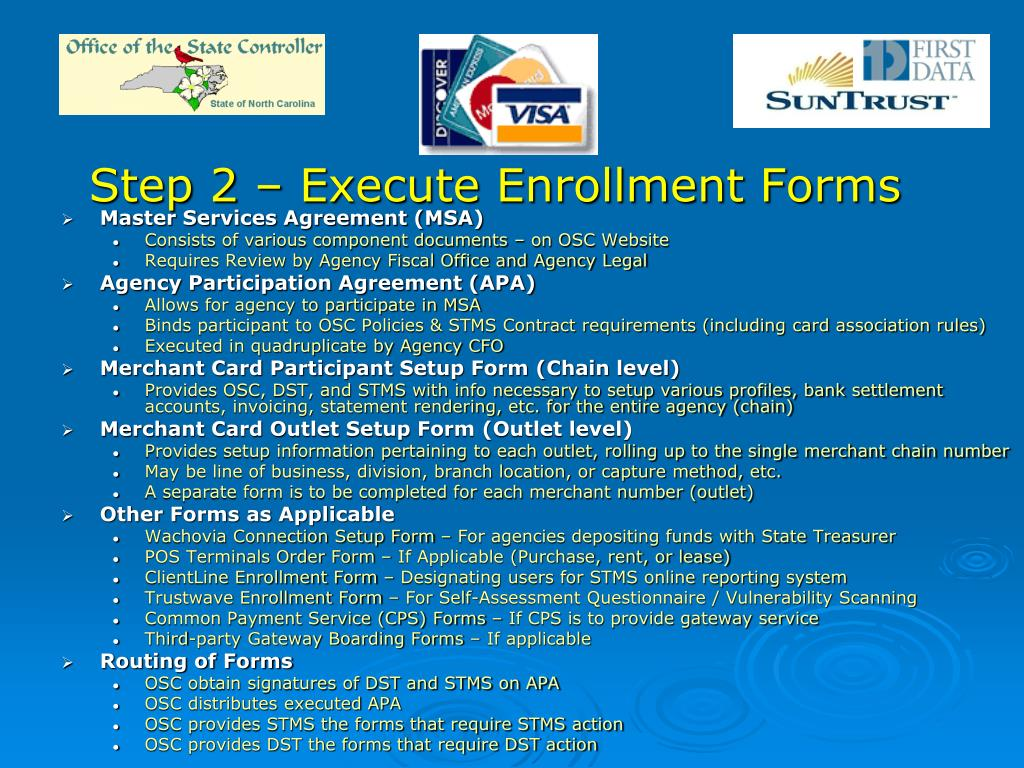Step 2 – Execute Enrollment Forms