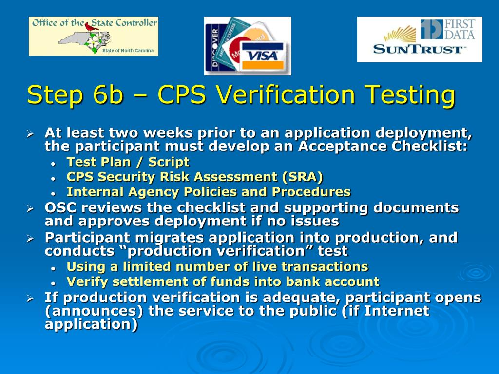 Step 6b – CPS Verification Testing