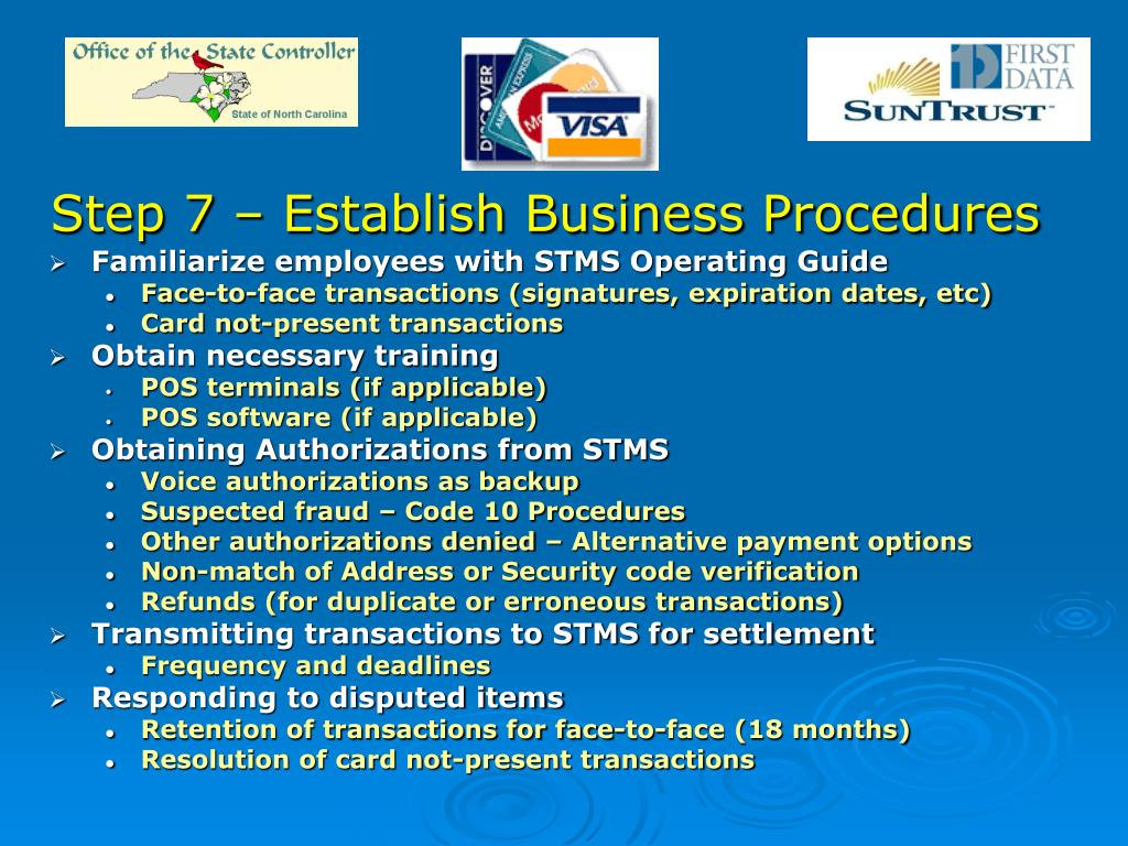 Step 7 – Establish Business Procedures