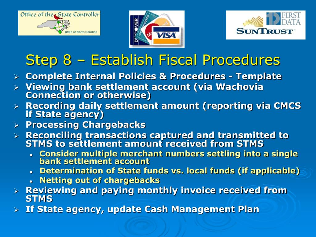 Step 8 – Establish Fiscal Procedures
