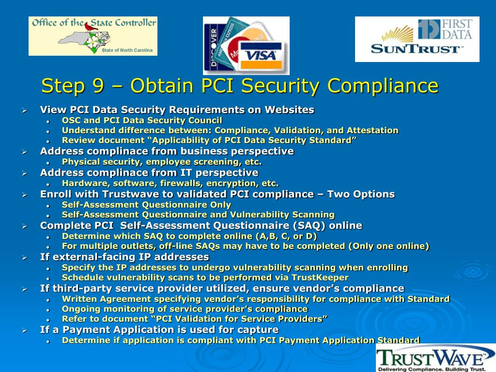 Step 9 – Obtain PCI Security Compliance