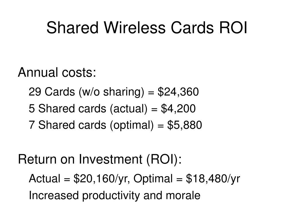Shared Wireless Cards ROI