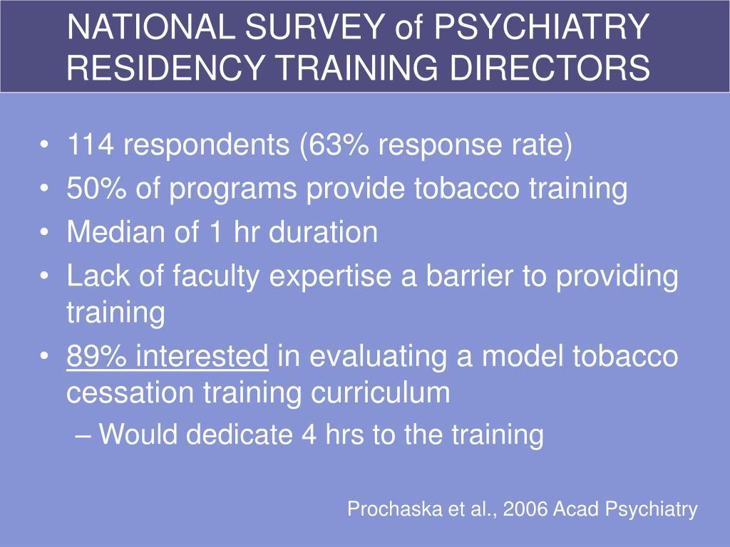 NATIONAL SURVEY of PSYCHIATRY RESIDENCY TRAINING DIRECTORS