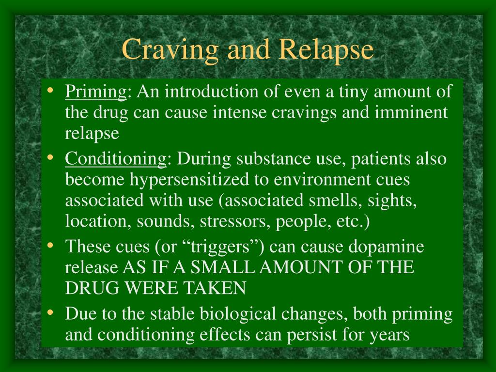 Craving and Relapse