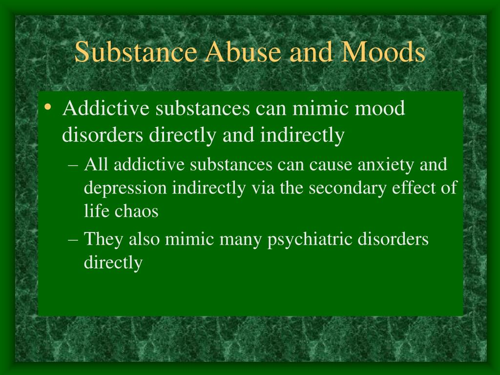 Substance Abuse and Moods