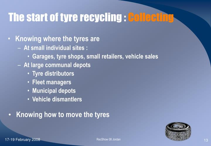 The start of tyre recycling :