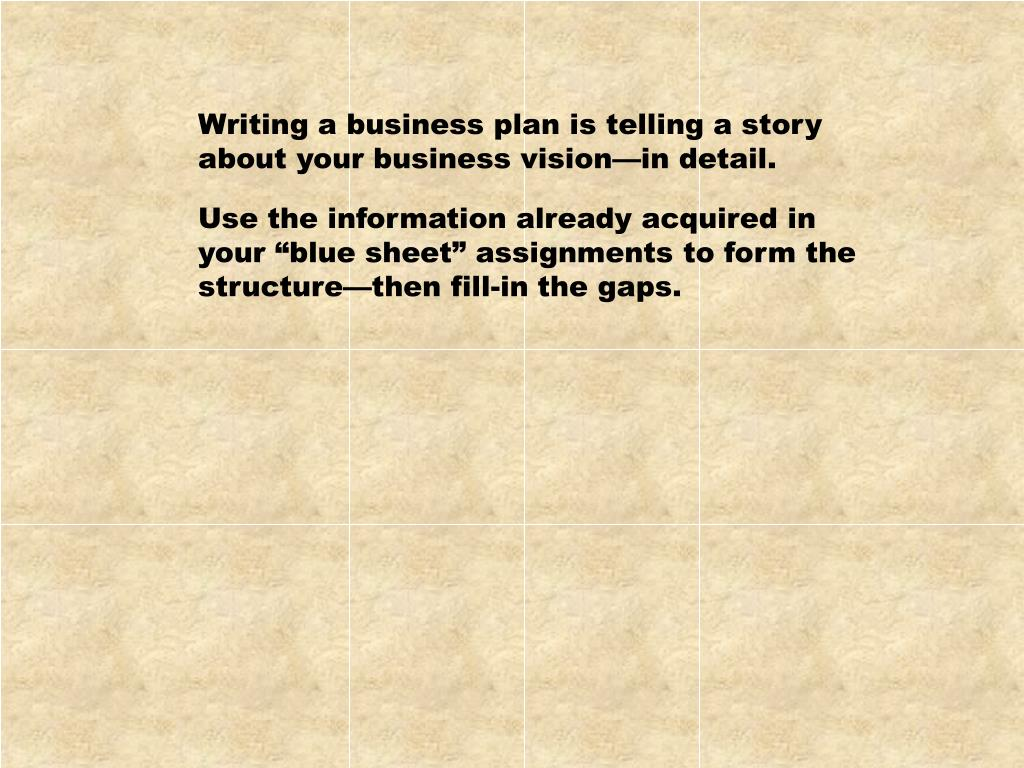 Writing a business plan is telling a story
