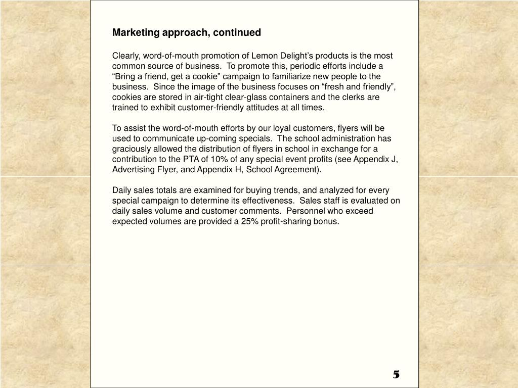 Marketing approach, continued