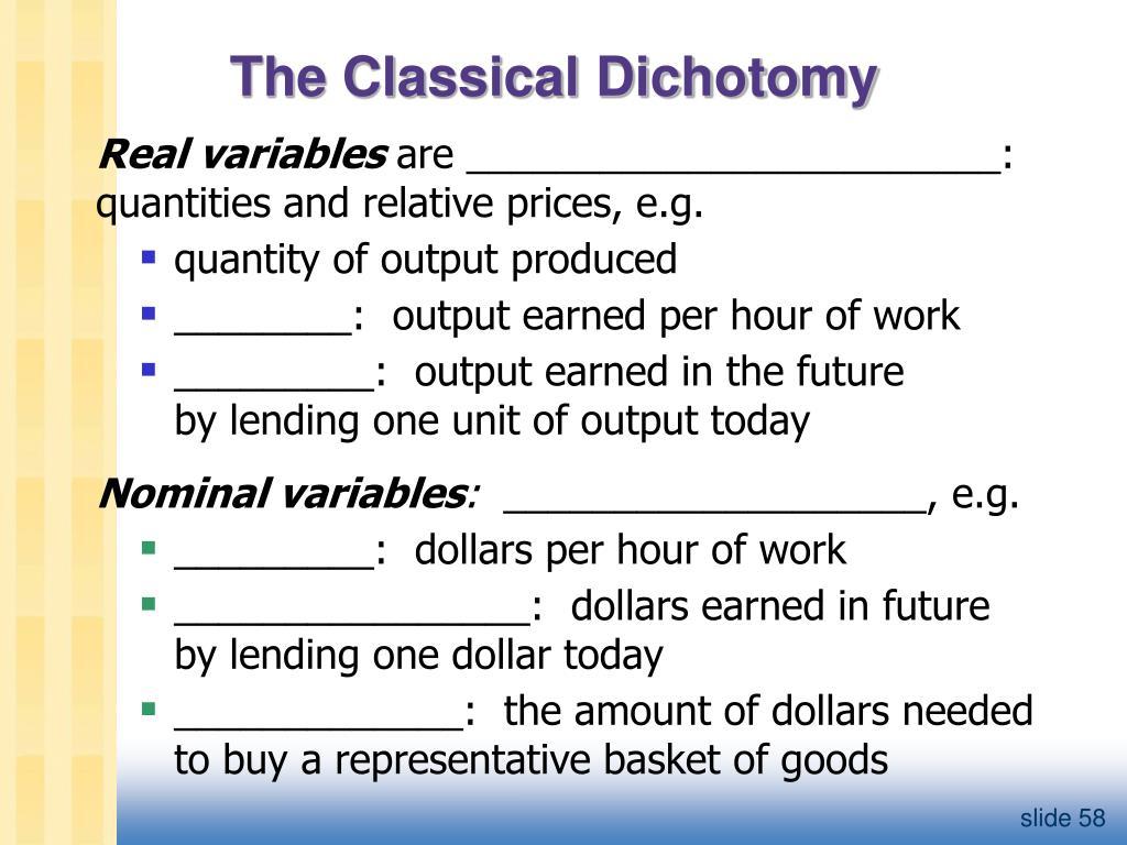 The Classical Dichotomy