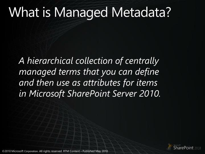 What is Managed Metadata?