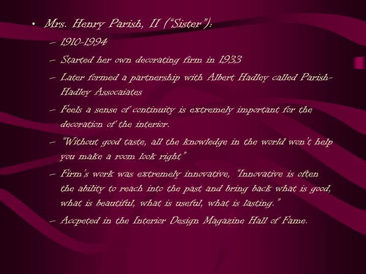 "Mrs. Henry Parish, II (""Sister""):"