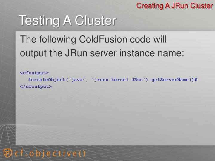 Creating A JRun Cluster