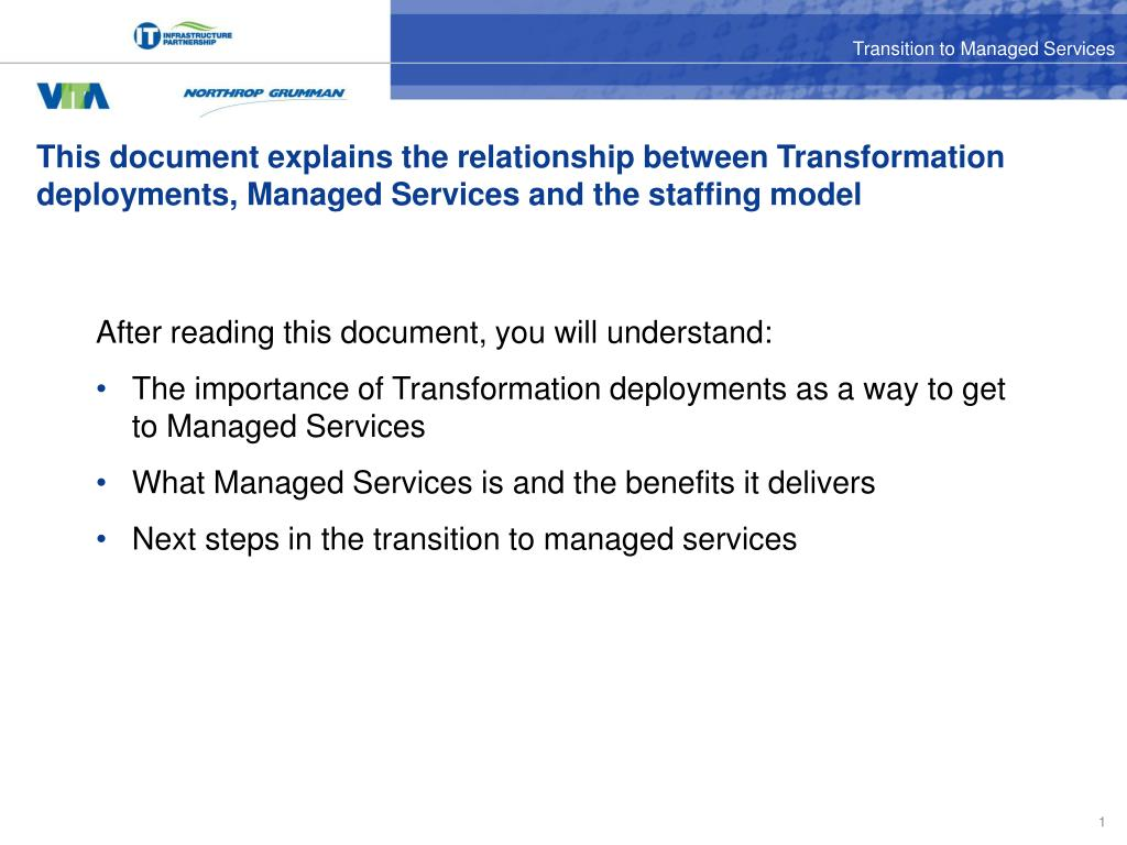 This document explains the relationship between Transformation deployments, Managed Services and the staffing model