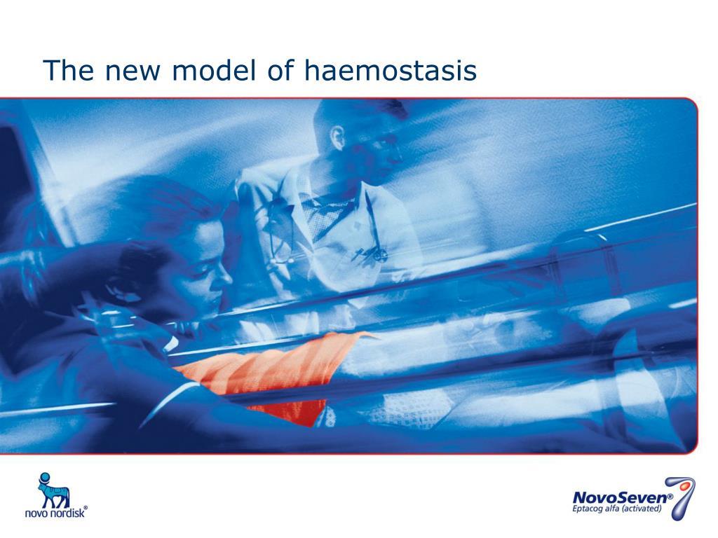 The new model of haemostasis