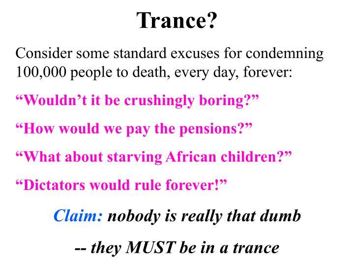 Trance?