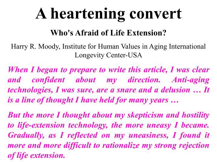 A heartening convert