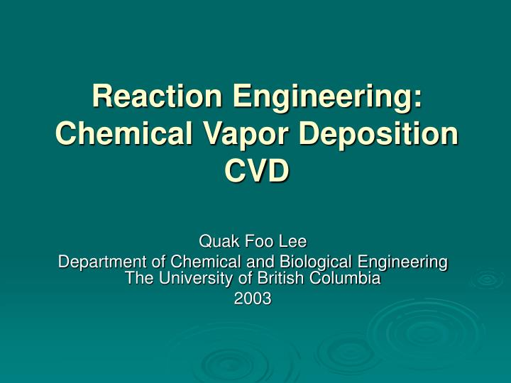 Reaction engineering chemical vapor deposition cvd l.jpg