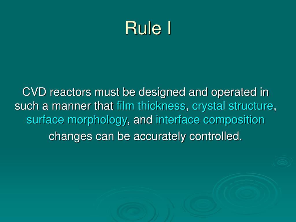 Rule I
