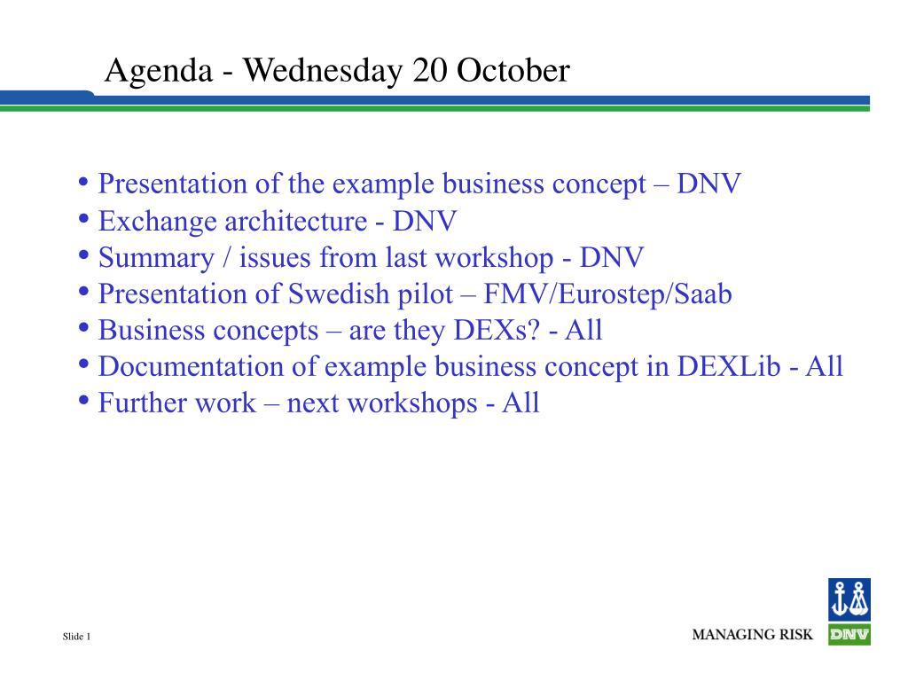 Agenda - Wednesday 20 October