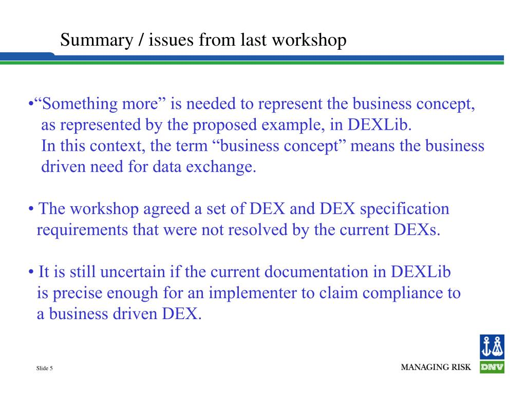 Summary / issues from last workshop