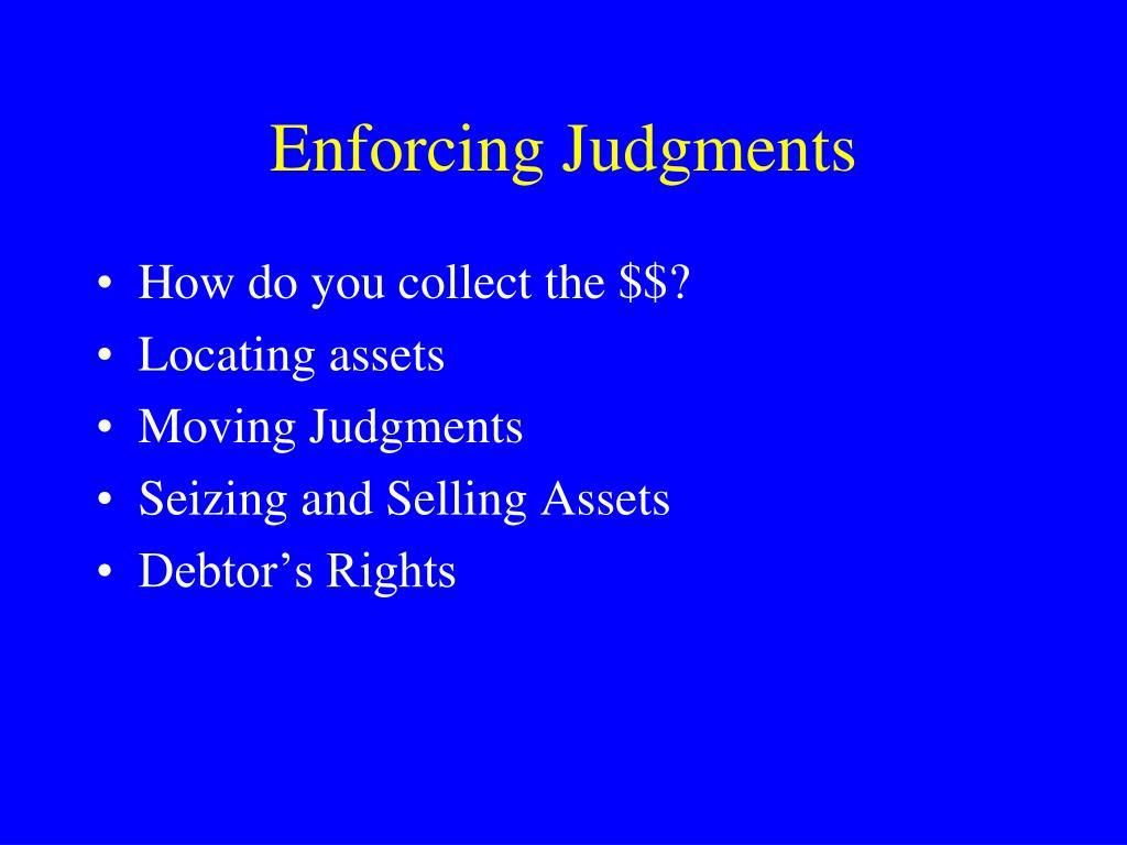 Enforcing Judgments
