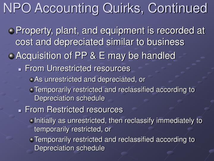 NPO Accounting Quirks, Continued