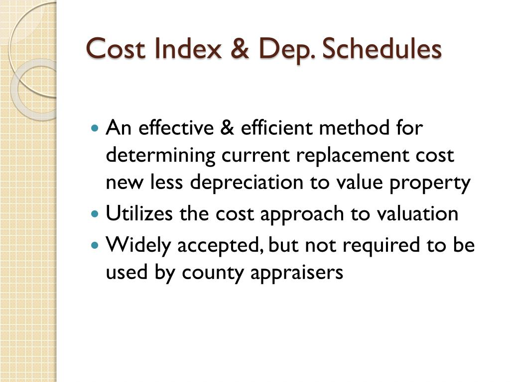 Cost Index & Dep. Schedules