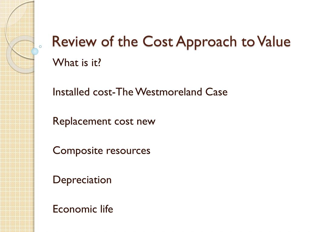 Review of the Cost Approach to Value