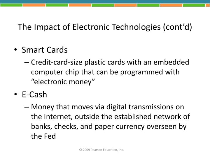 The Impact of Electronic Technologies (cont'd)