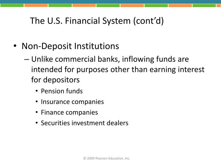 The U.S. Financial System (cont'd)