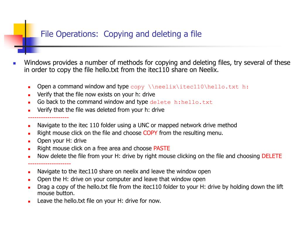 File Operations:  Copying and deleting a file