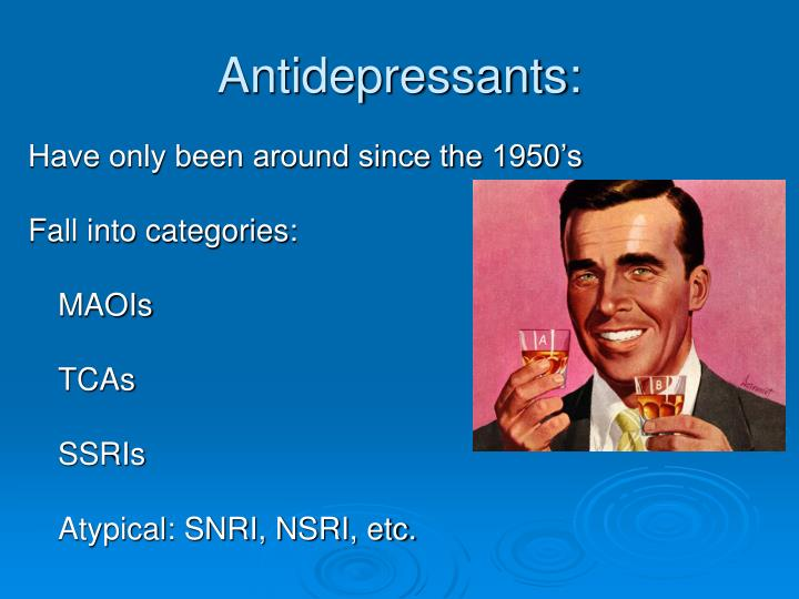 Antidepressants: