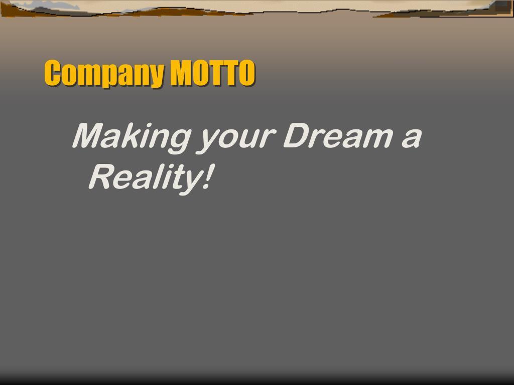 Company MOTTO