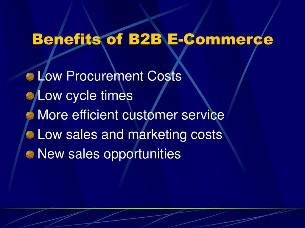 Benefits of B2B E-Commerce