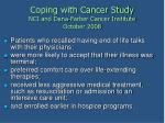 coping with cancer study nci and dana farber cancer institute october 2008