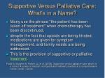supportive versus palliative care what s in a name16