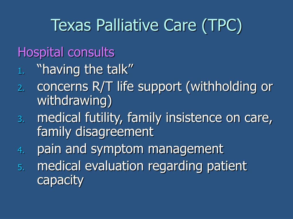 Texas Palliative Care (TPC)