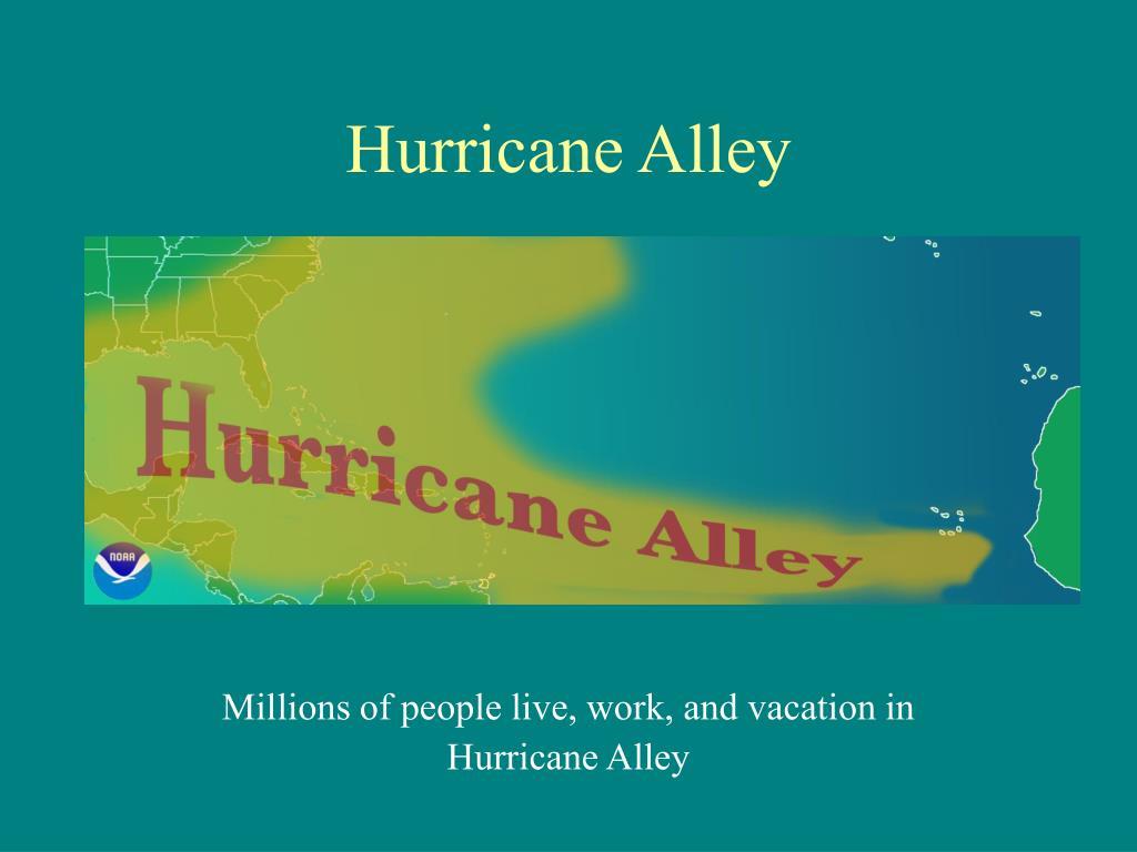 Hurricane Alley
