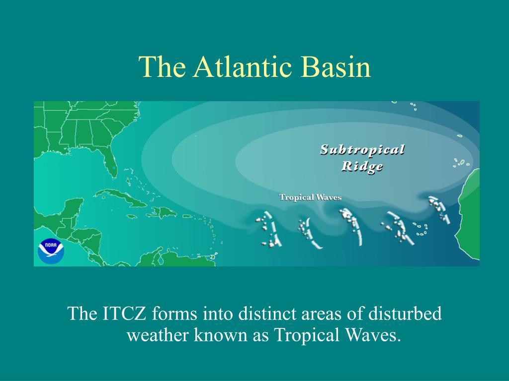 The Atlantic Basin