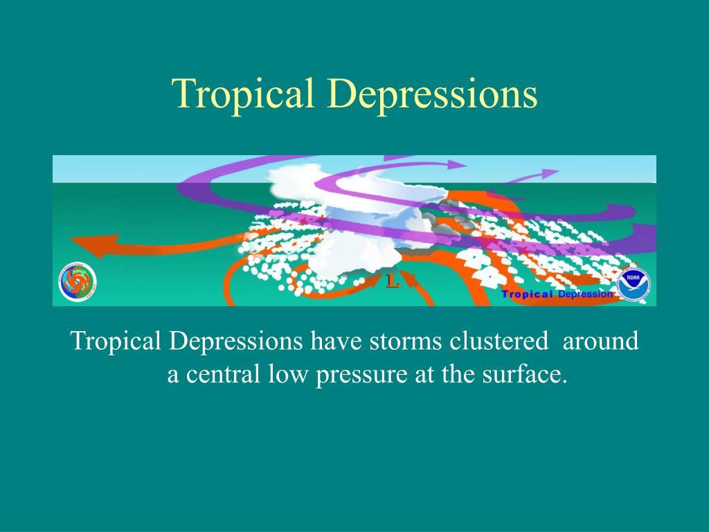 Tropical Depressions
