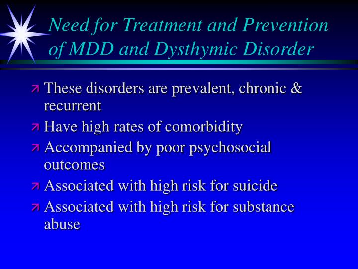 the symptoms and treatment of dysthymic disorder Symptoms of cyclothymic disorder treatment for cyclothymic disorder  a newer diagnosis that consolidates chronic major depressive disorder and dysthymic disorder, is a condition where a person .
