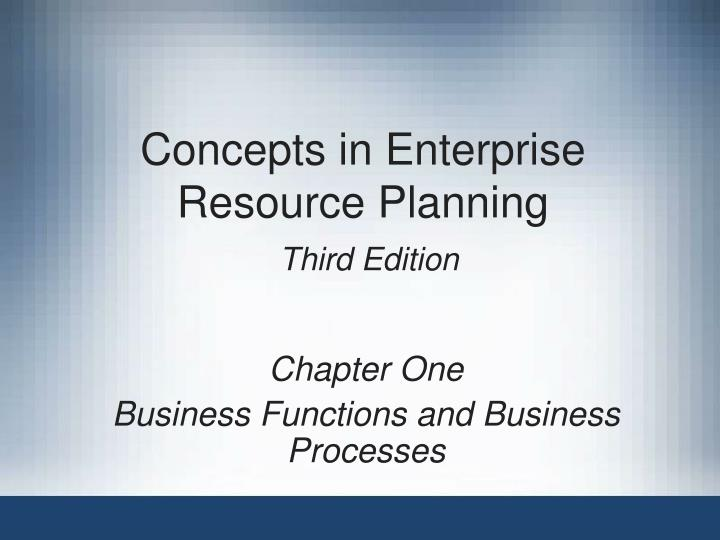 Concepts in enterprise resource planning third edition l.jpg