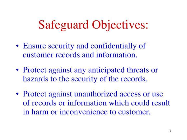 Safeguard Objectives: